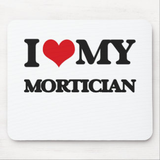 I love my Mortician Mouse Pads