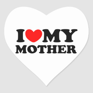 I Love My Mother Heart Sticker