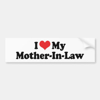 I Love My Mother-In-Law Bumper Sticker
