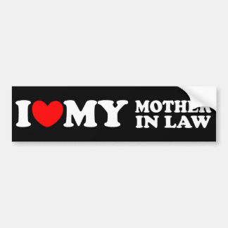 I Love My Mother In Law Bumper Sticker