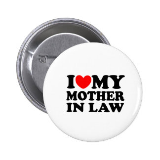 I Love My Mother In Law Button