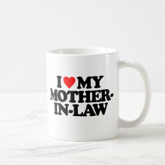 I LOVE MY MOTHER-IN-LAW CLASSIC WHITE COFFEE MUG
