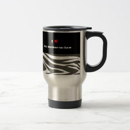 """""""I Love My Mother-in-Law"""" Dazzling Zebra Print Mug"""