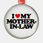 I LOVE MY MOTHER-IN-LAW ROUND METAL CHRISTMAS ORNAMENT