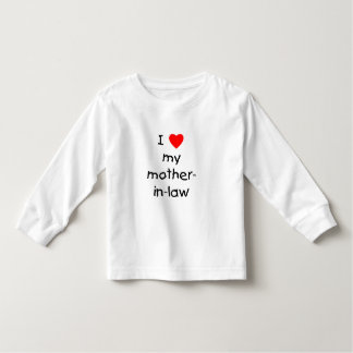 I love my mother-in-law toddler t-shirt