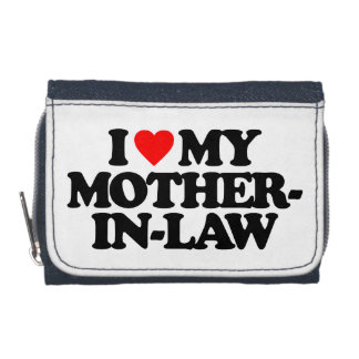 I LOVE MY MOTHER-IN-LAW WALLET