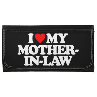 I LOVE MY MOTHER-IN-LAW WALLETS FOR WOMEN