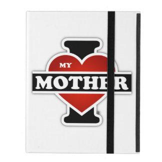 I Love My Mother iPad Case