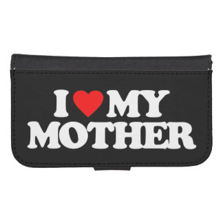 I LOVE MY MOTHER PHONE WALLETS