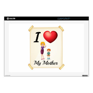 I love my mother skin for laptop