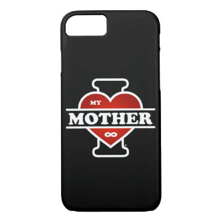 I Love My Mother To Infinity iPhone 8/7 Case