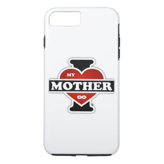 I Love My Mother To Infinity iPhone 8 Plus/7 Plus Case
