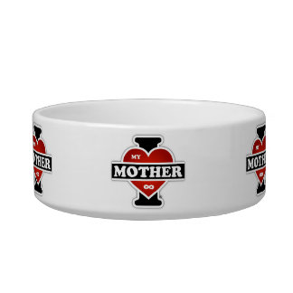 I Love My Mother To Infinity Cat Bowl