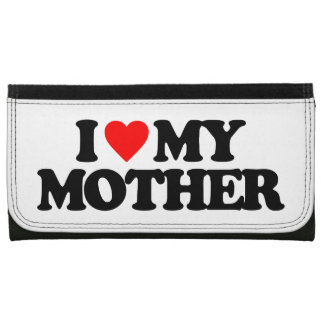 I LOVE MY MOTHER WALLETS