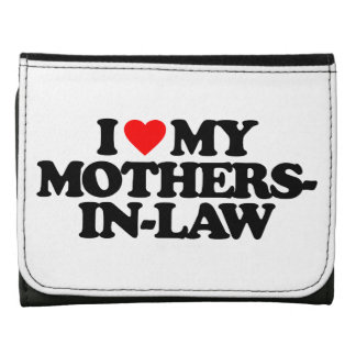 I LOVE MY MOTHERS-IN-LAW WALLETS
