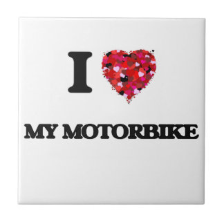 I Love My Motorbike Small Square Tile