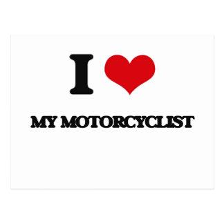 I Love My Motorcyclist Post Card
