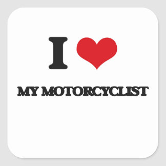 I Love My Motorcyclist Square Sticker