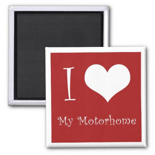 I Love My Motorhome Magnet
