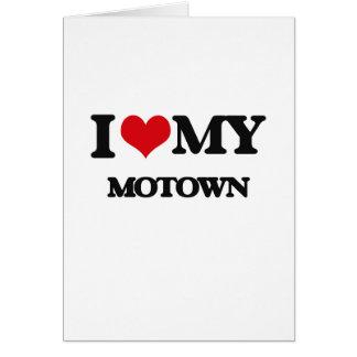 I Love My MOTOWN Card