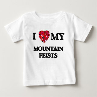 I love my Mountain Feists Shirts