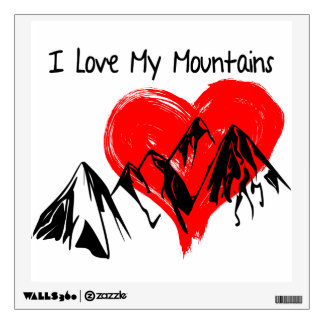 I Love My Mountains! Wall Decal