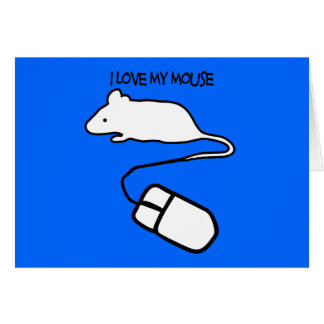 I Love My Mouse Card