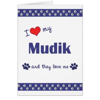 I Love My Mudik (Multiple Dogs) Stationery Note Card