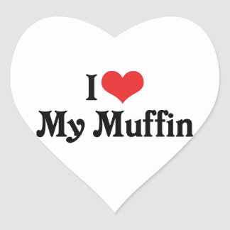 I Love My Muffin Heart Sticker