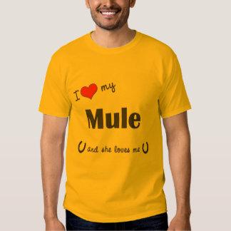 I Love My Mule (Female Mule) T Shirts
