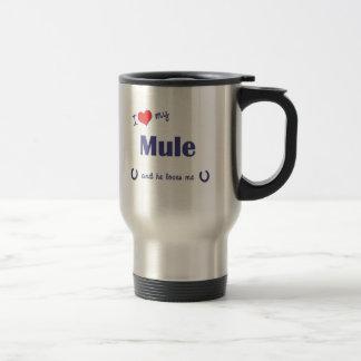 I Love My Mule (Male Mule) Travel Mug