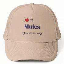 I Love My Mules (Multiple Mules) Trucker Hat