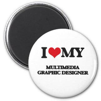 I love my Multimedia Graphic Designer Magnet