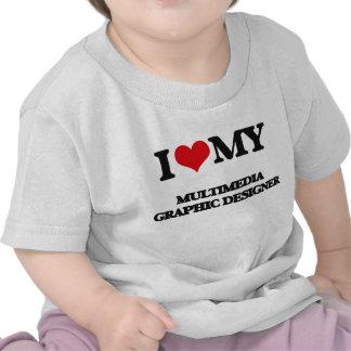 I love my Multimedia Graphic Designer Tee Shirt