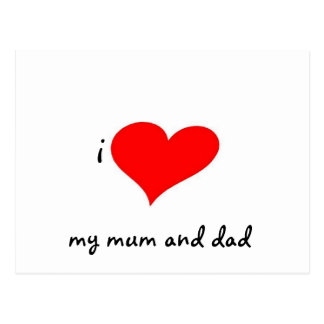 I LOVE MY MUM AND DAD POSTCARD
