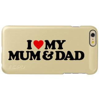 I LOVE MY MUM & DAD INCIPIO FEATHER® SHINE iPhone 6 PLUS CASE