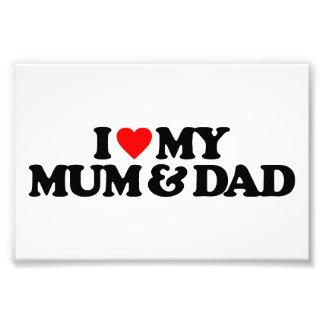 I LOVE MY MUM & DAD PHOTO PRINT