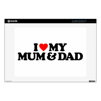 "I LOVE MY MUM & DAD SKIN FOR 13"" LAPTOP"