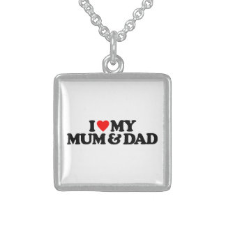 I LOVE MY MUM & DAD STERLING SILVER NECKLACE