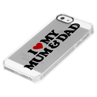 I LOVE MY MUM & DAD UNCOMMON CLEARLY™ DEFLECTOR iPhone 5 CASE
