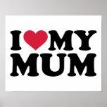 I love my mum poster