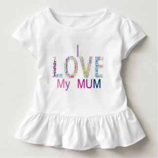 I love my mum toddler t-shirt