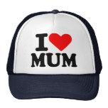 I love my mum trucker hat