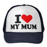 I love my mum trucker hats