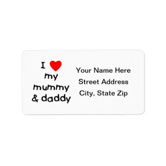 I Love My Mummy & Daddy Label