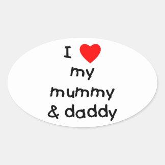 I Love My Mummy & Daddy Sticker