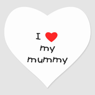 I Love My Mummy Heart Sticker