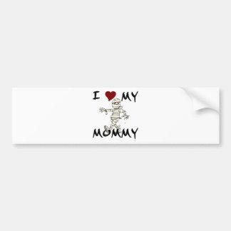 I Love My Mummy Item Car Bumper Sticker