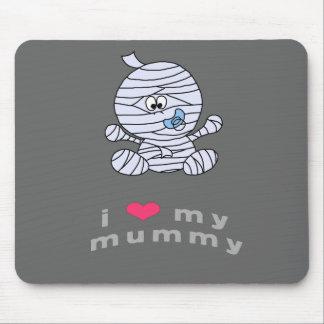 I love my mummy mouse pad