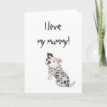 I Love My Mummy Pit Bull Card